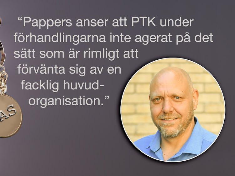 """En bild på Pontus Georgsson monterad invid en bild på en nyckelknippa i ett dörrlås. På nyckelbrickan står det """"LAS"""". Över bilden finns citatet: """"Pappers anser att PTK under förhandlingarna inte agerat på det sätt som är rimligt att förvänta sig av en facklig huvudorganisation."""""""