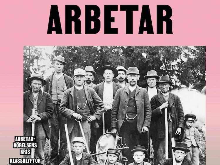 En beskuren version av omslaget till det nya numret av tidskriften Arbetarhistoria